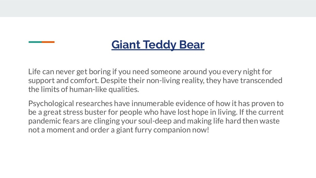 Giant Teddy Bear Life can never get boring if y...