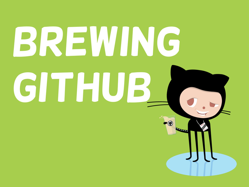 Brewing GitHub