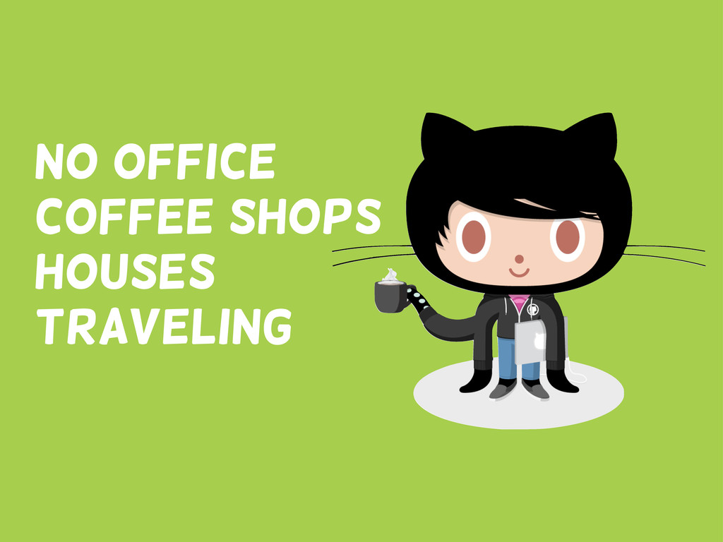 No office Coffee shops houses traveling