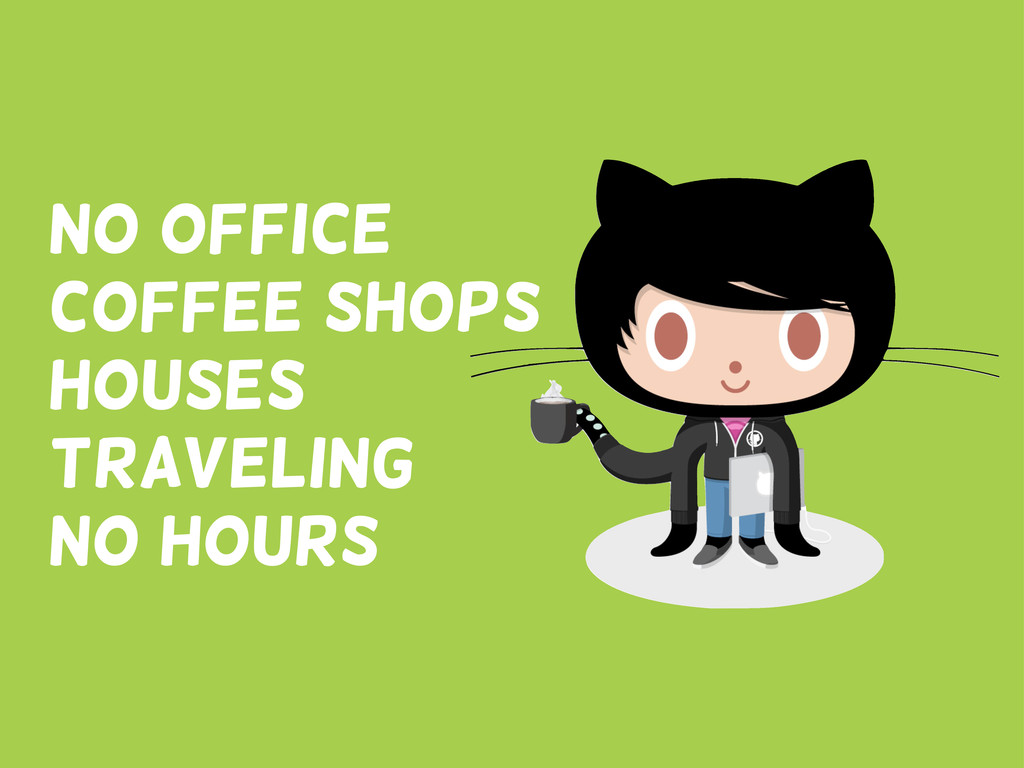 No office Coffee shops houses traveling no hours