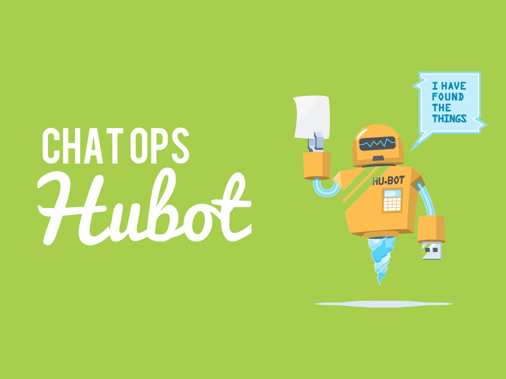 Hubot Chat ops