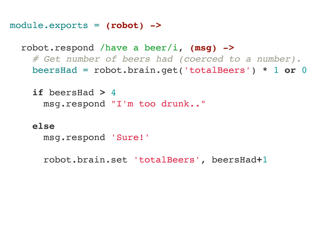 module.exports = (robot) -> robot.respond /have...