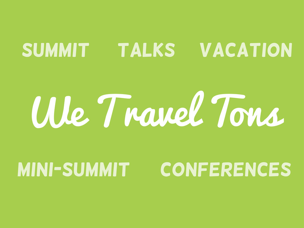 We Travel Tons Summit Conferences Mini-Summit T...