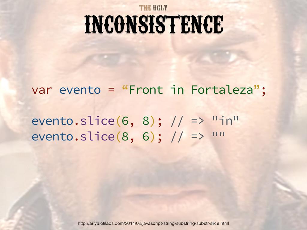 "var evento = ""Front in Fortaleza""; evento.slice..."