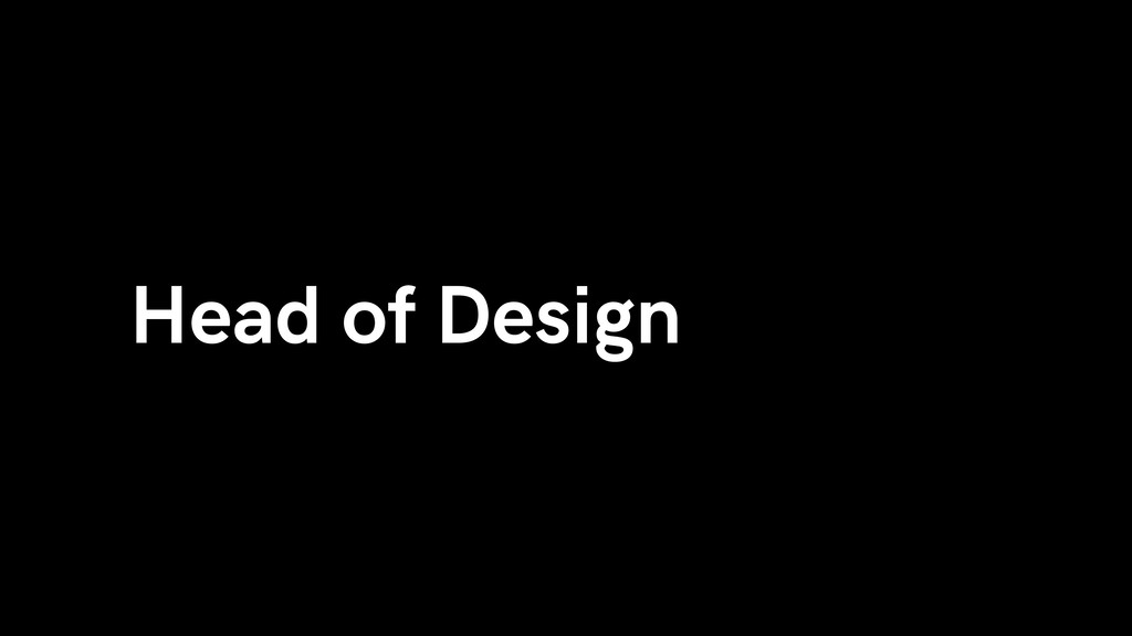 Head of Design