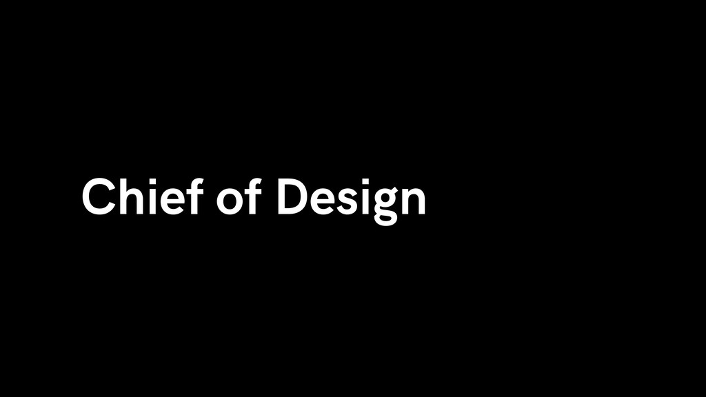 Chief of Design