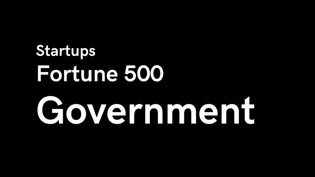 Startups Fortune 500 Government