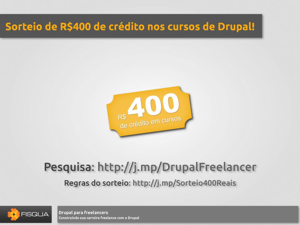 Drupal para freelancers Construindo sua carreir...