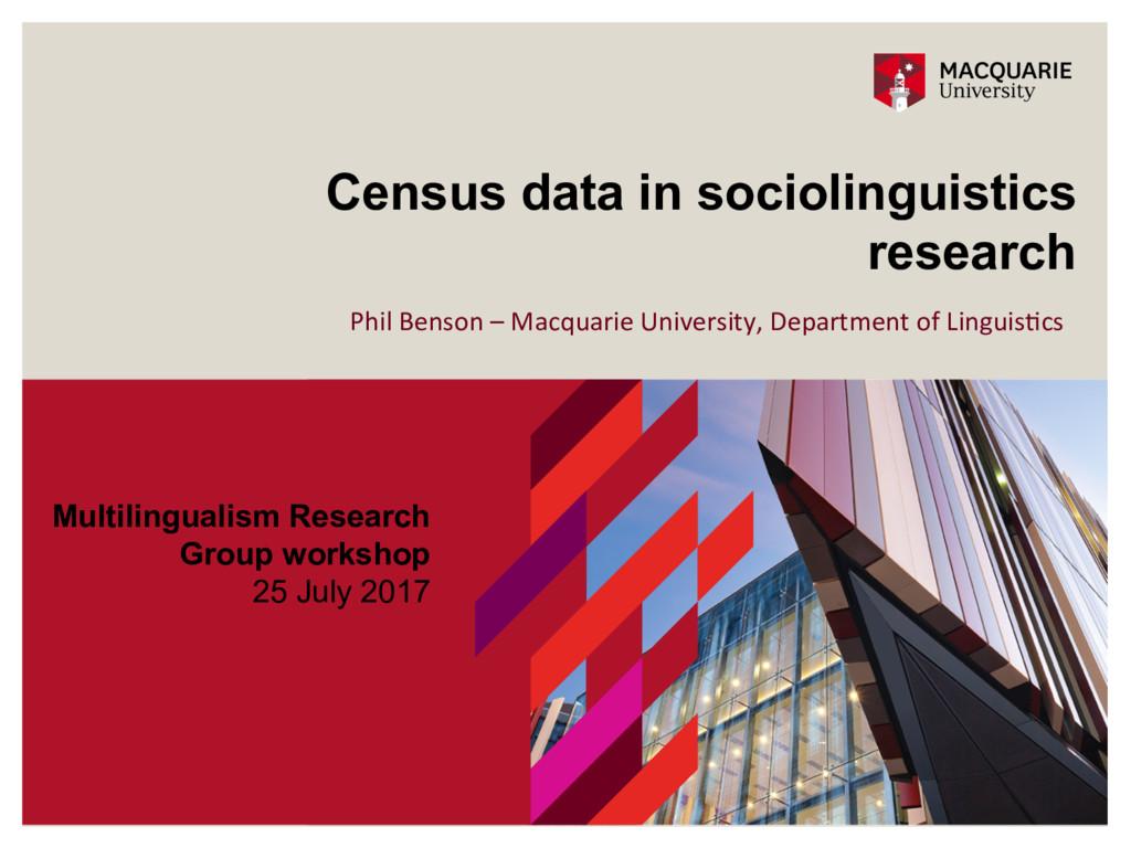 Census data in sociolinguistics research Multil...