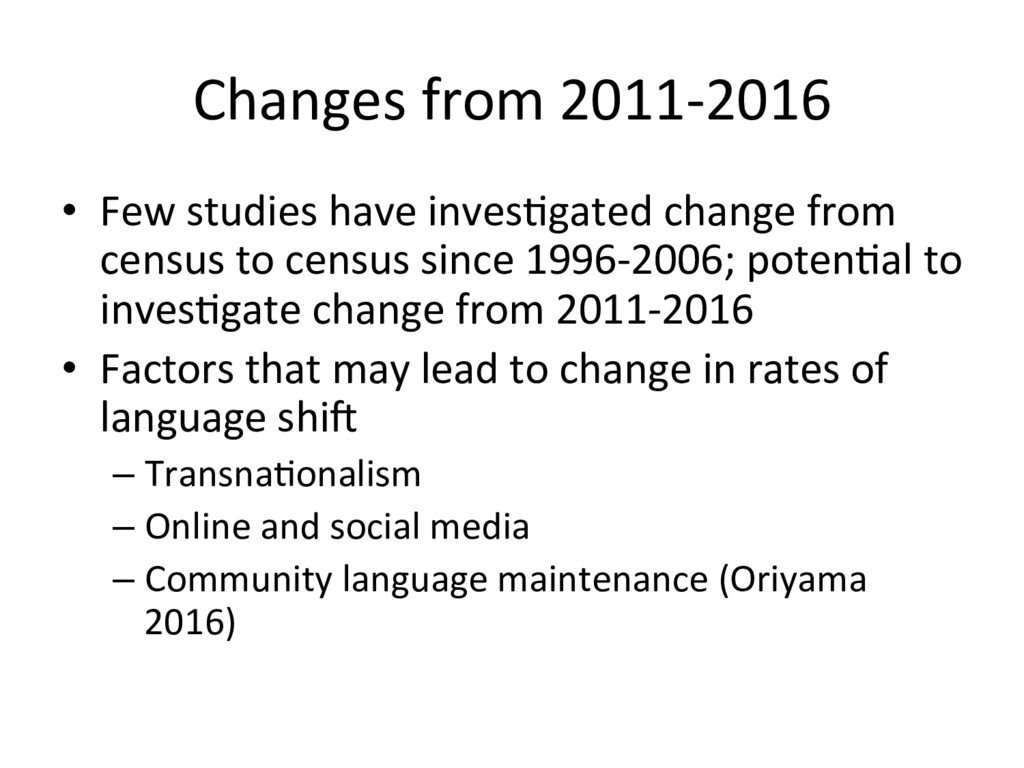 Changes from 2011-2016 • Few studies have inve...