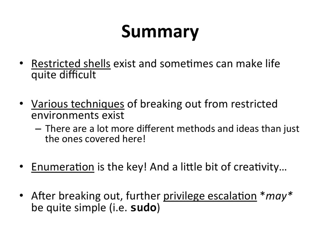 Summary  • Restricted shells exist ...