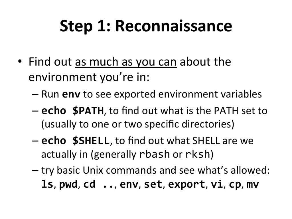 Step 1: Reconnaissance  • Find out...