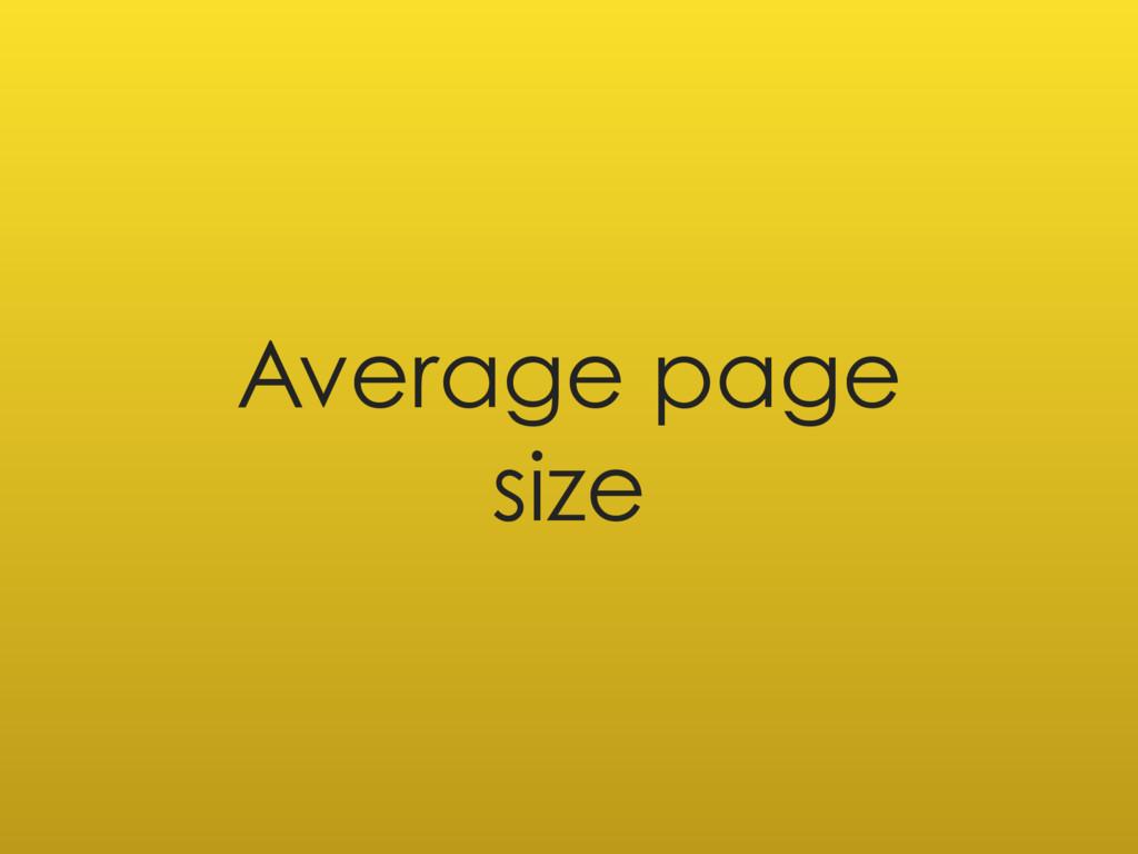 Average page size