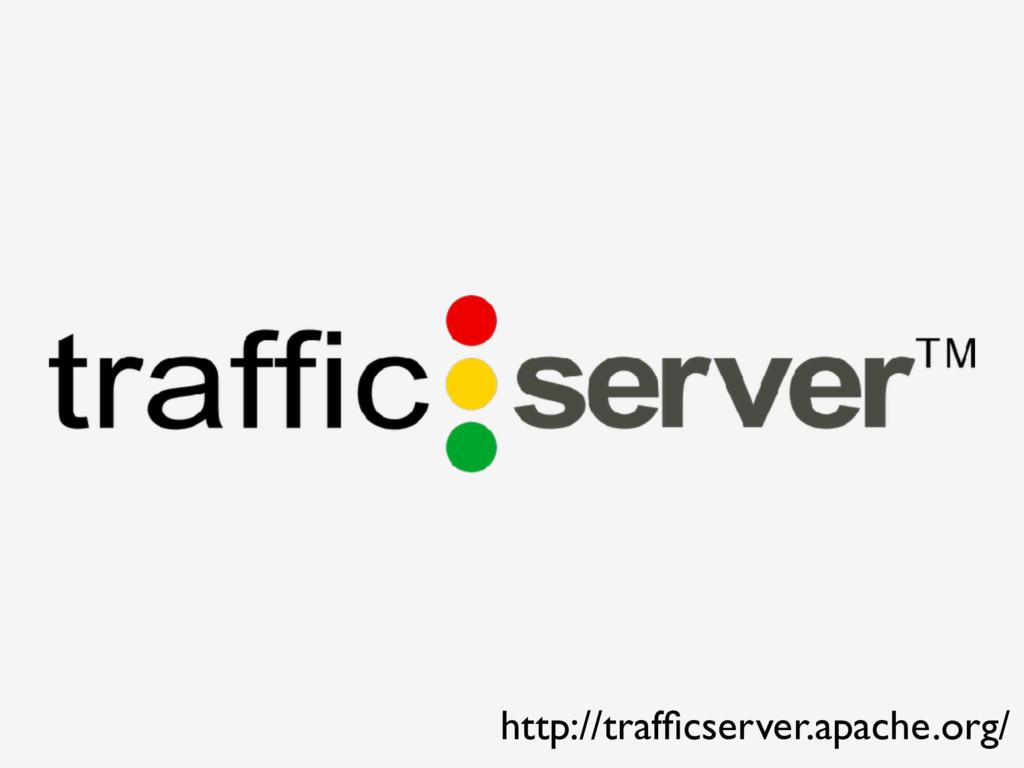http://trafficserver.apache.org/