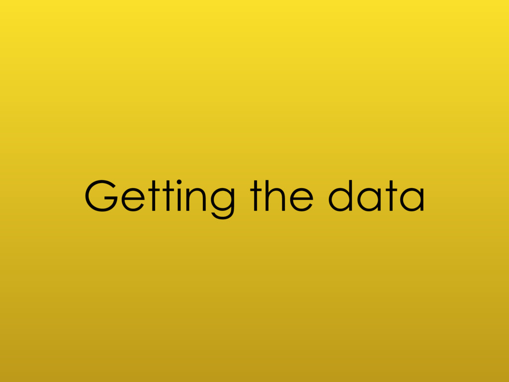 Getting the data