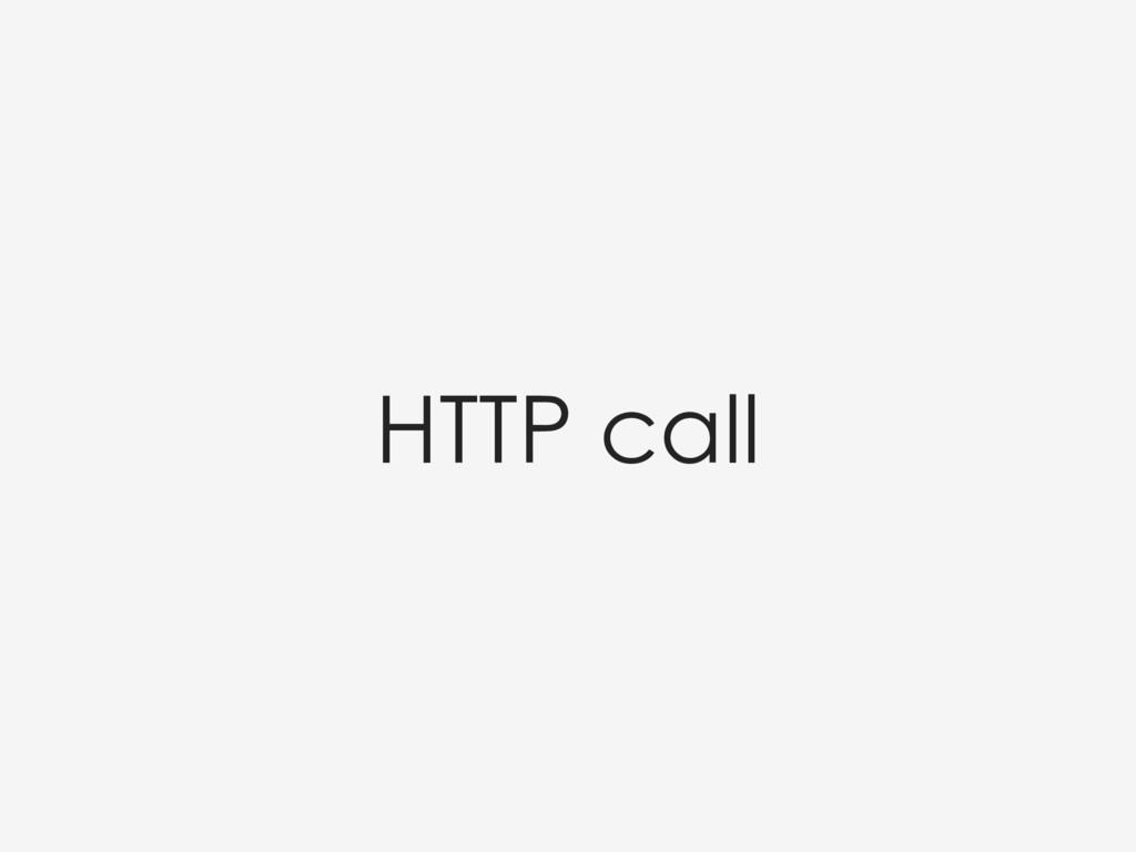 HTTP call