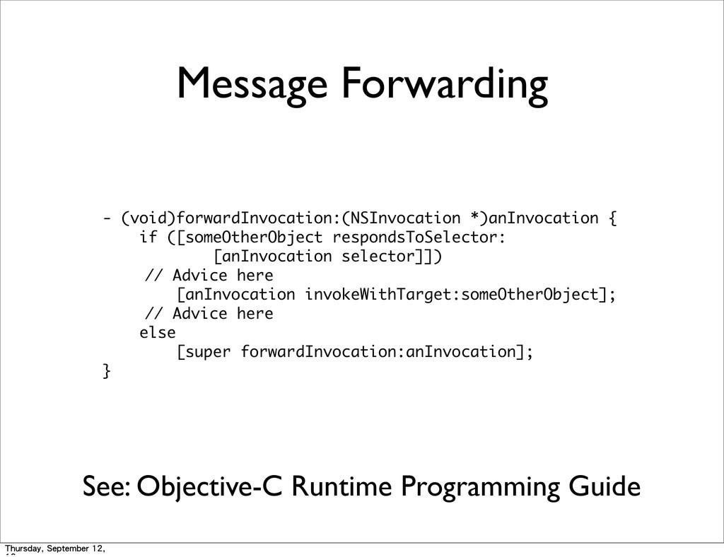 Message Forwarding - (void)forwardInvocation:(...