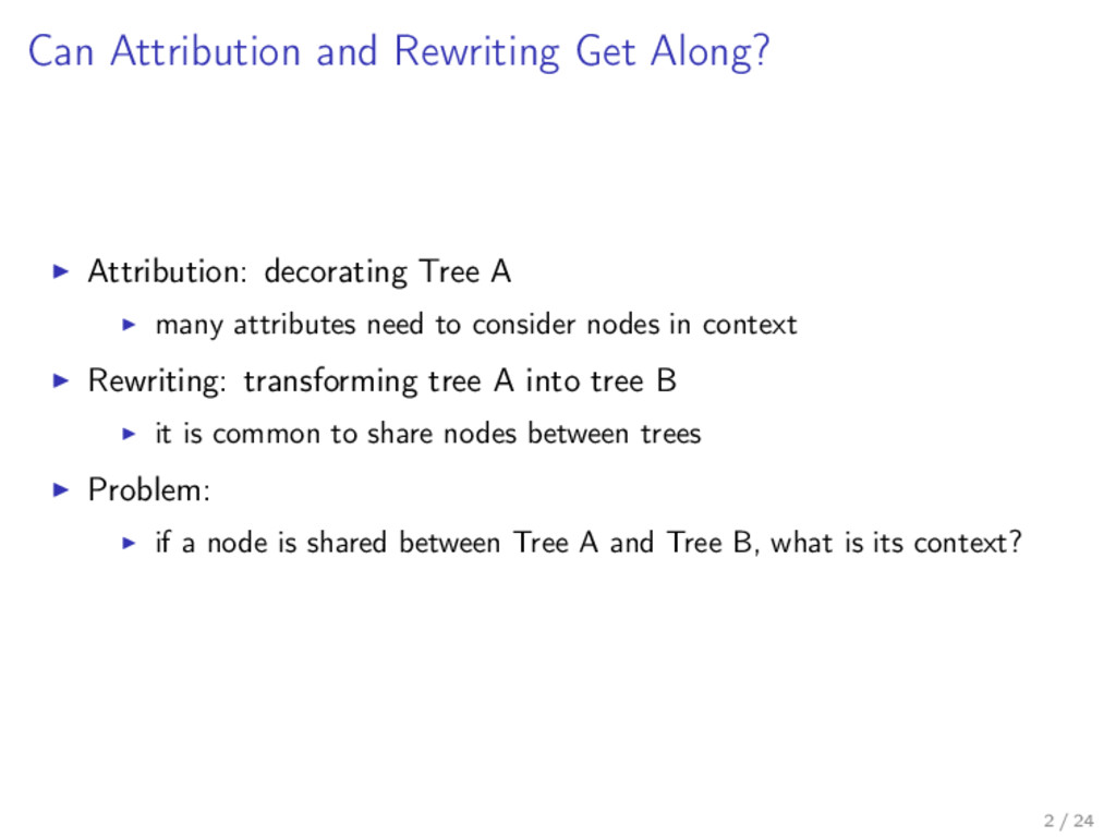 Can Attribution and Rewriting Get Along? Attrib...
