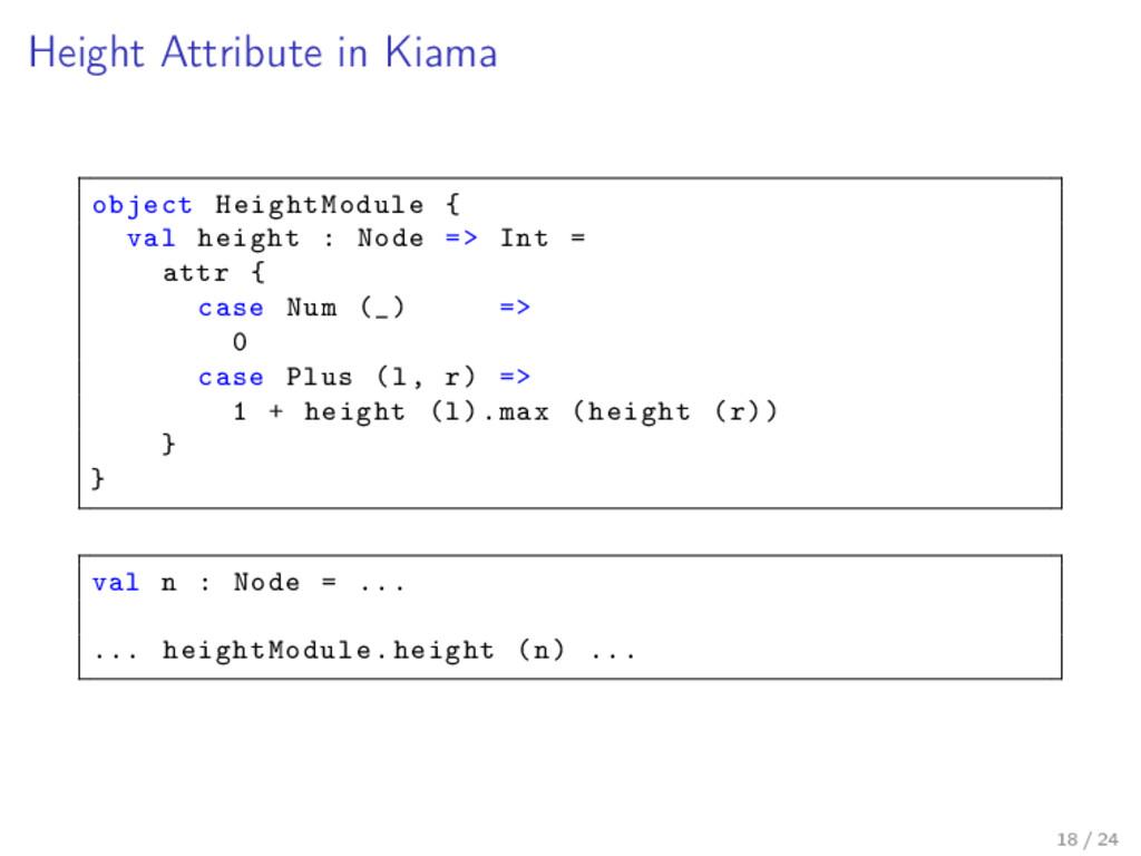 Height Attribute in Kiama object HeightModule {...