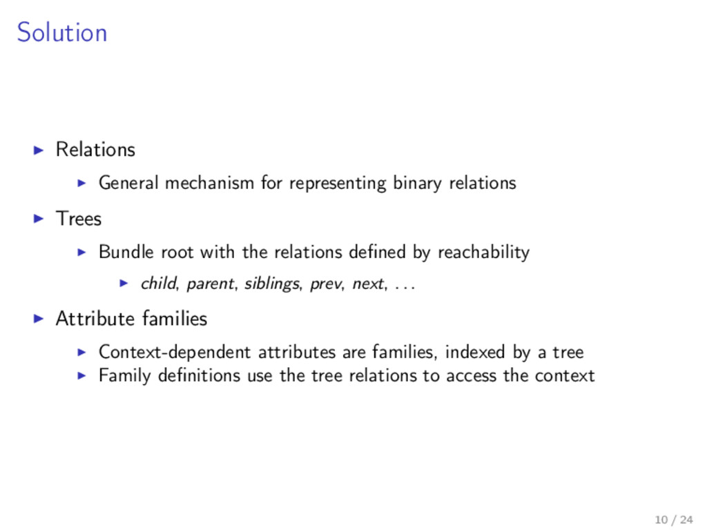 Solution Relations General mechanism for repres...