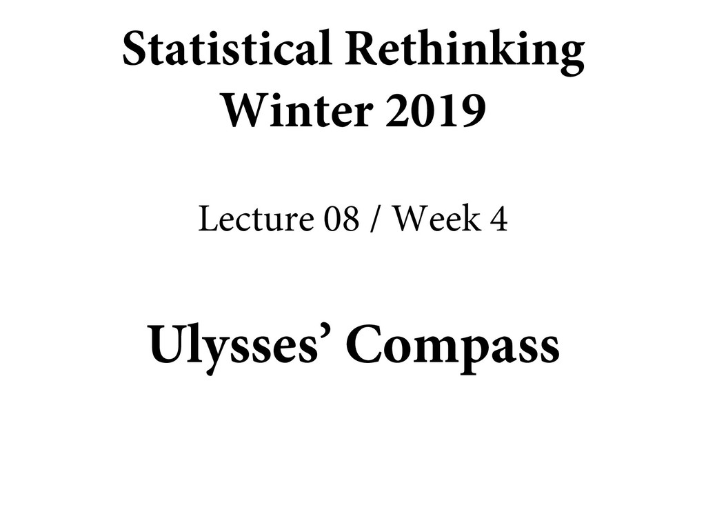 Ulysses' Compass Statistical Rethinking Winter ...