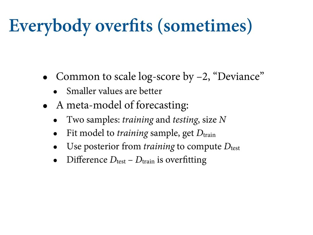 Everybody overfits (sometimes) • Common to scal...