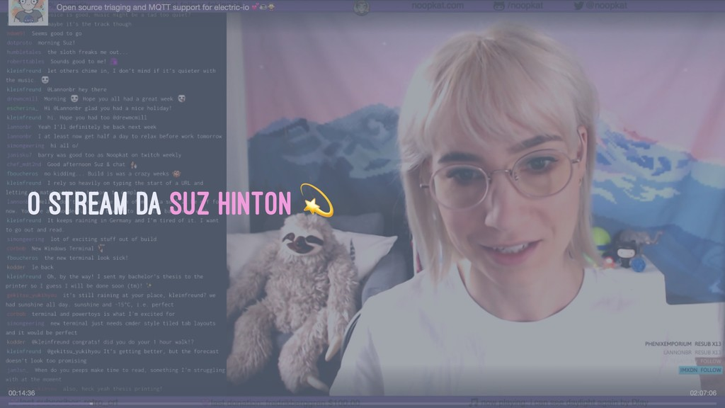 O stream da Suz Hinton !