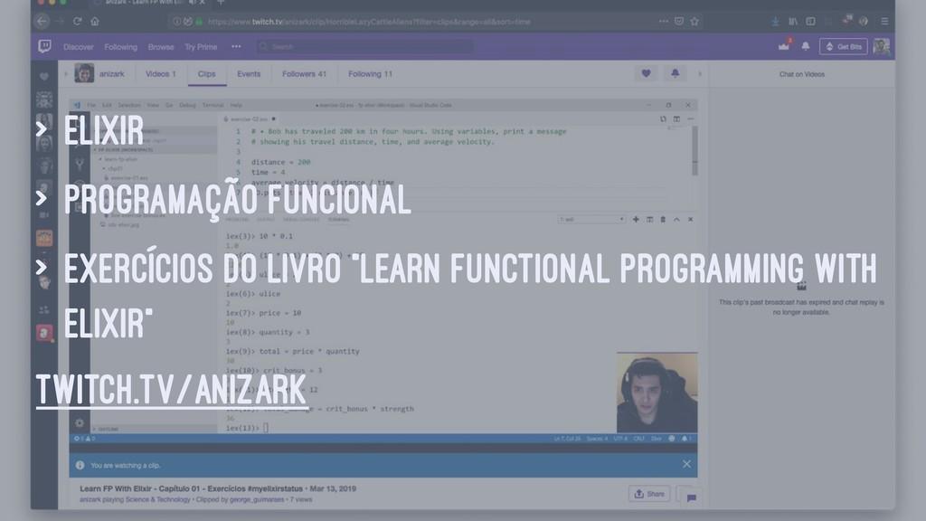 > Elixir > programação funcional > exercícios d...