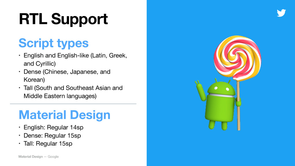 RTL Support Script types • English and English-...
