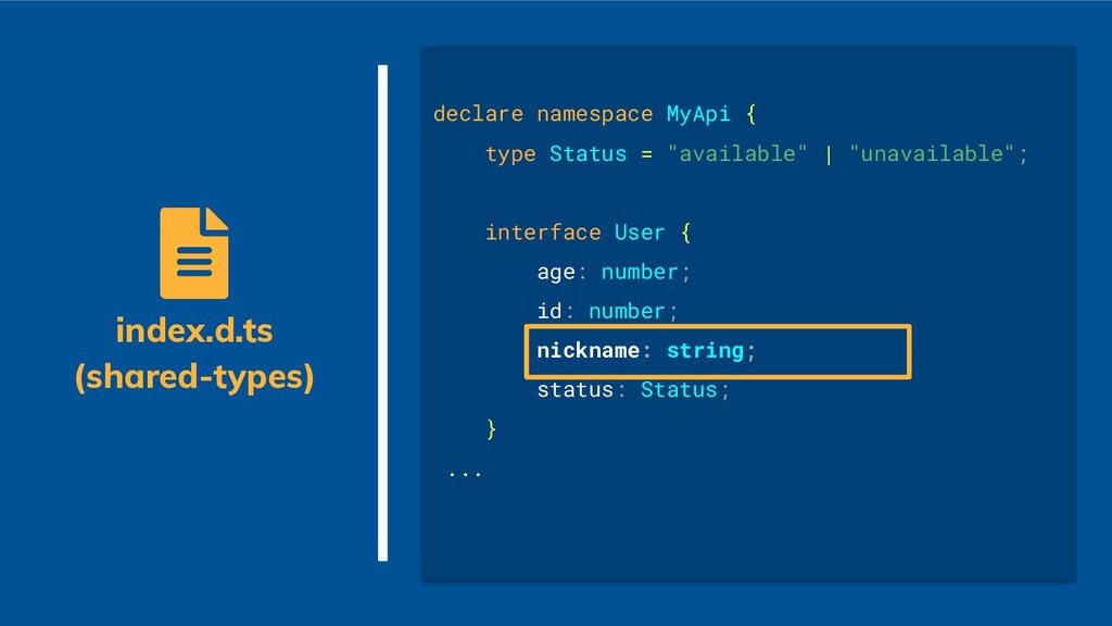 index.d.ts (shared-types) declare namespace MyA...