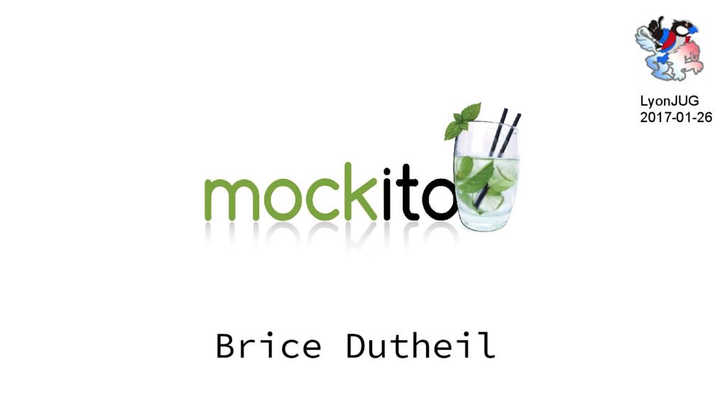 Brice Dutheil LyonJUG 2017-01-26