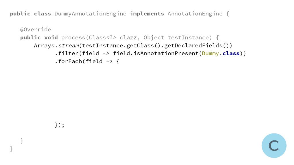 public class DummyAnnotationEngine implements A...