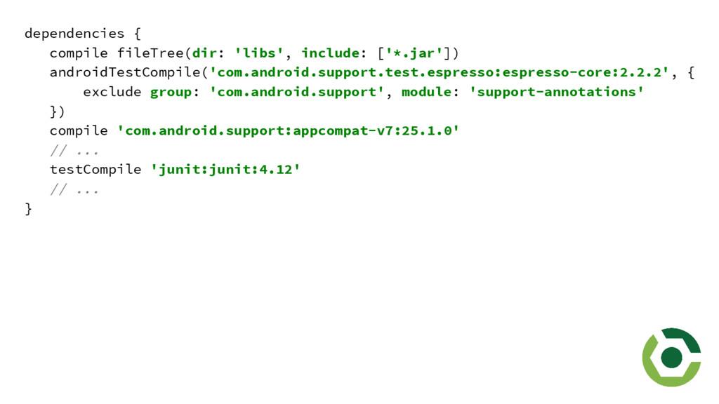 dependencies { compile fileTree(dir: 'libs', in...