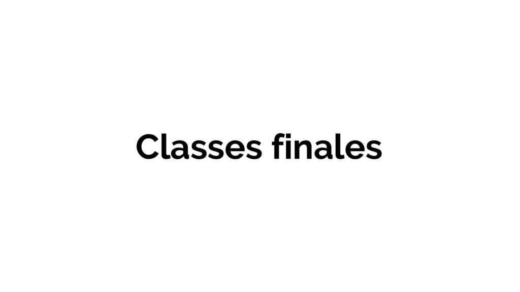 Classes finales