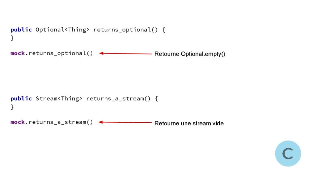 public Optional<Thing> returns_optional() { } m...