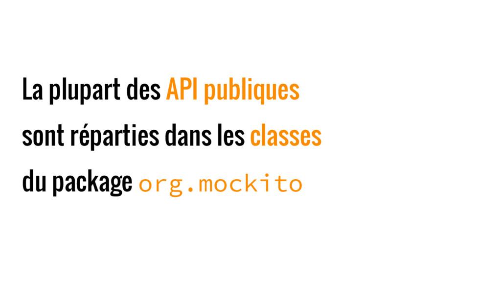 La plupart des API publiques sont réparties dan...