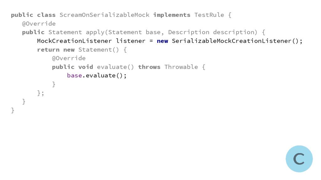 public class ScreamOnSerializableMock implement...