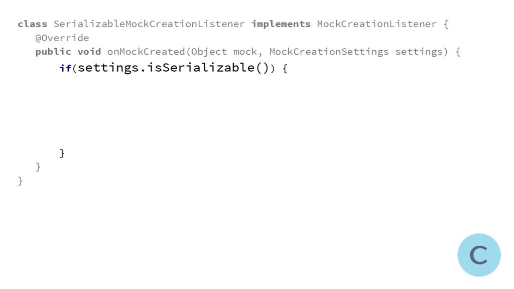class SerializableMockCreationListener implemen...