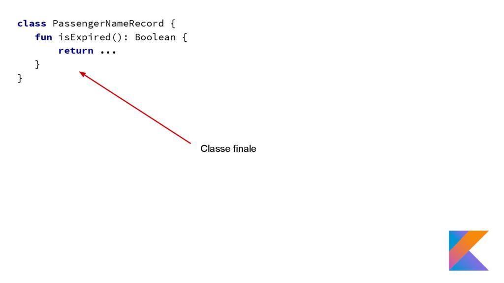 class PassengerNameRecord { fun isExpired(): Bo...