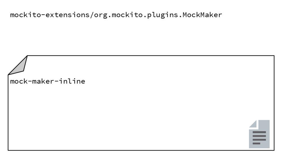 mockito-extensions/org.mockito.plugins.MockMake...
