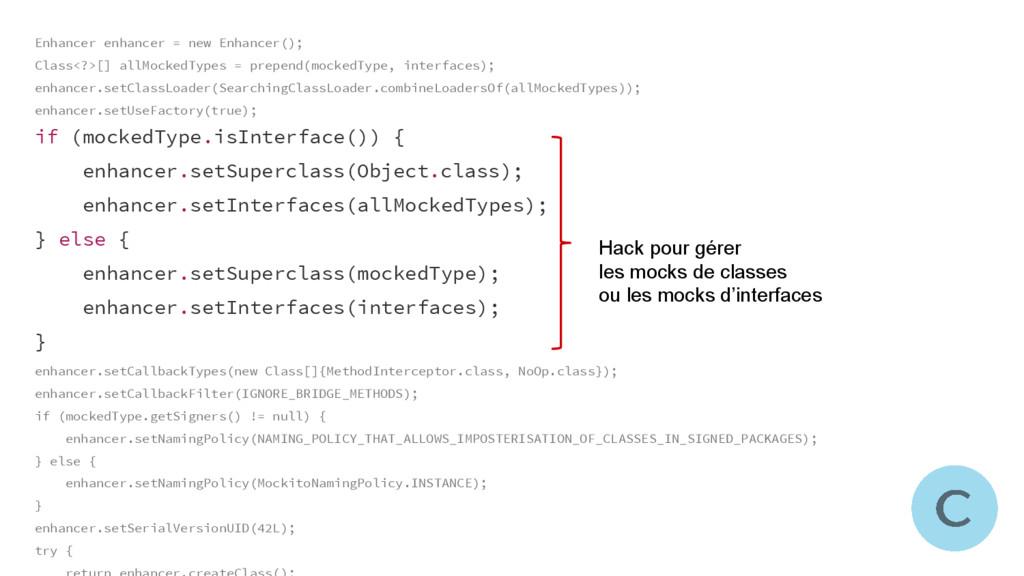 Enhancer enhancer = new Enhancer(); Class<?>[] ...