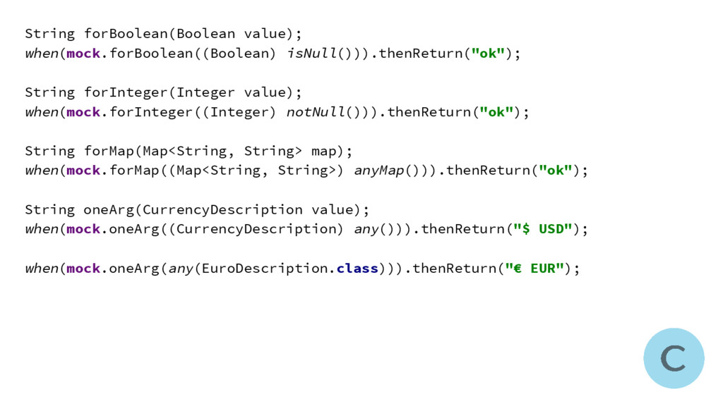 String forBoolean(Boolean value); when(mock.for...