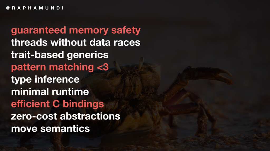 @ R A P H A M U N D I guaranteed memory safety ...