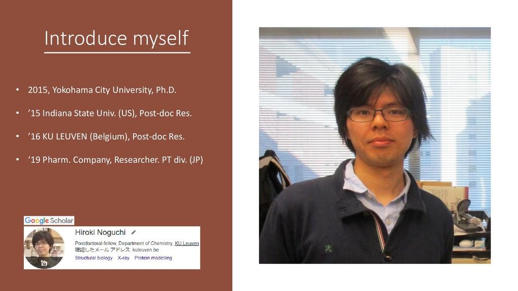 Introduce myself • 2015, Yokohama City Universi...