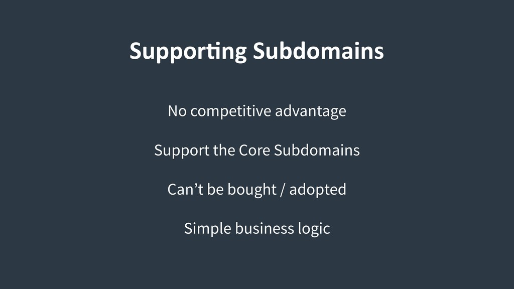SupporCng Subdomains No competitive advantage S...