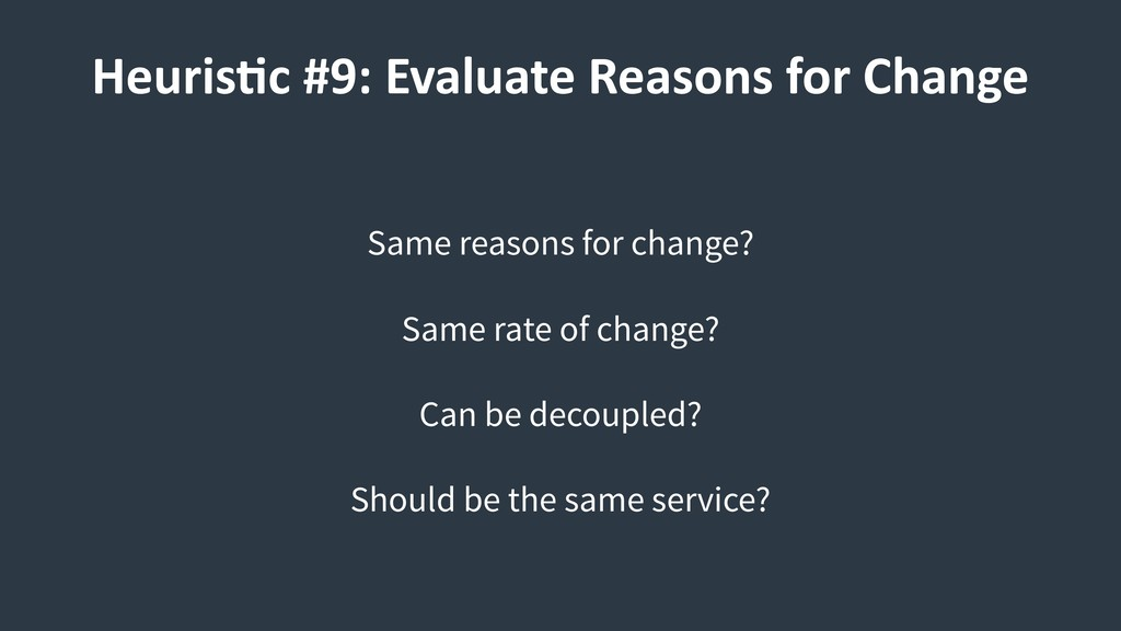 Same reasons for change? Same rate of change? C...