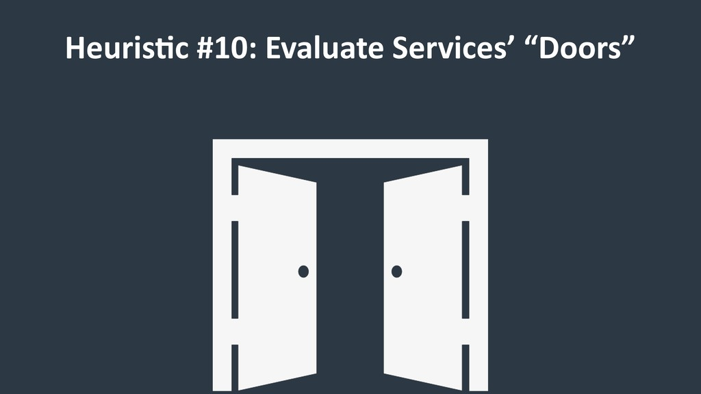 "HeurisCc #10: Evaluate Services' ""Doors"""