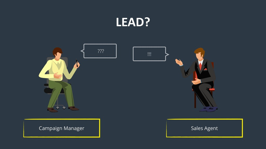Sales Agent Campaign Manager ??? !!! LEAD?