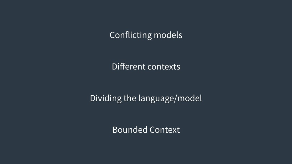 Conflicting models Different contexts Dividing t...