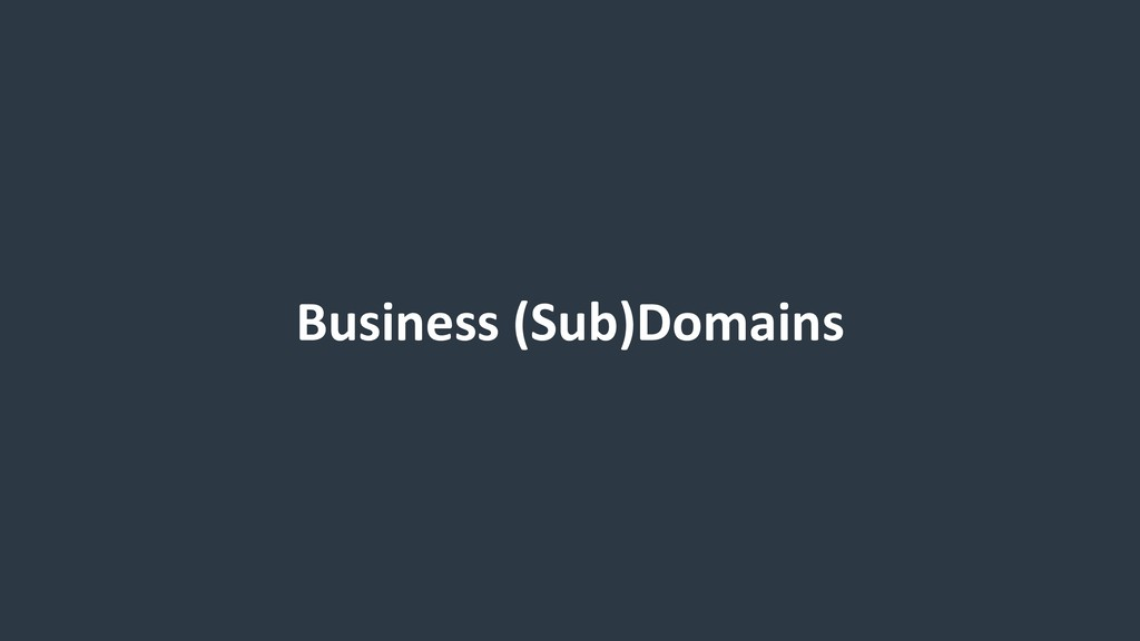 Business (Sub)Domains